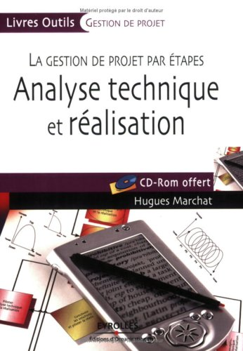 Analyse technique et réalisation: La gestion de projet par étapes