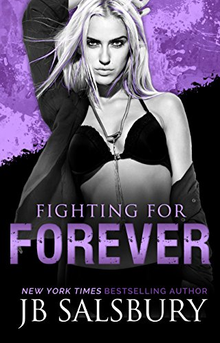 Fighting for Forever (The Fighting Series Book 6) (English Edition) (Ufc-gang)