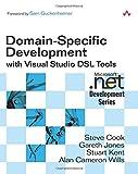 Domain-Specific Development with Visual Studio DSL Tools (Microsoft .NET Development Series)