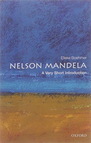 Nelson Mandela: A Very Short Introduction (Very Short Introductions) by Elleke Boehmer (July 17, 2008) Paperback