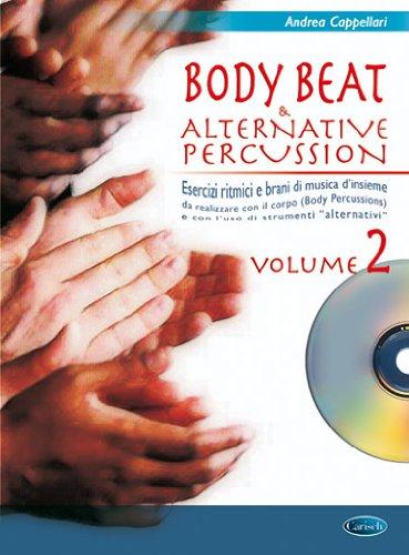 Body beat & alternative percussions. Con CD Audio: 2