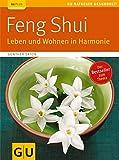 Feng Shui. Leben und Wohnen in Harmonie bei Amazon kaufen