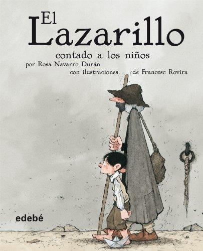 El lazarillo contado a los ninos / Lazarillo told to Children