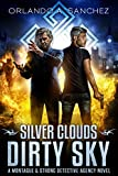 Silver Clouds Dirty Sky A Montague and Strong Detective Novel (Montague & Strong Case Files Book 4) (English Edition)