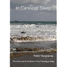 In Careless Sleep (The Treveague Saga Book 9) (English Edition)