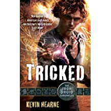 Tricked: The Iron Druid Chronicles