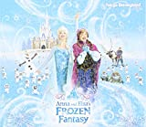 Anna and Elsa`s Frozen Fantasy