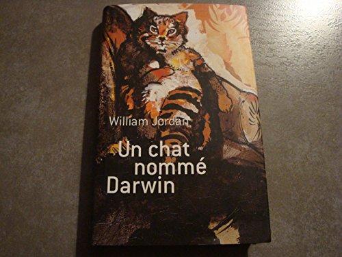 Un chat nommé Darwin par William Jordan