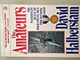 The Amateurs by David Halberstam (1986-09-05)
