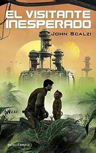 El visitante inesperado par John Scalzi