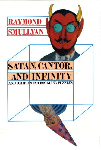 Satan, Cantor, And Infinity And Other Mind-bogglin (English Edition)