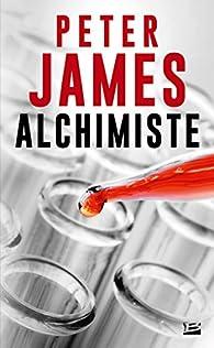 Alchimiste par Peter James