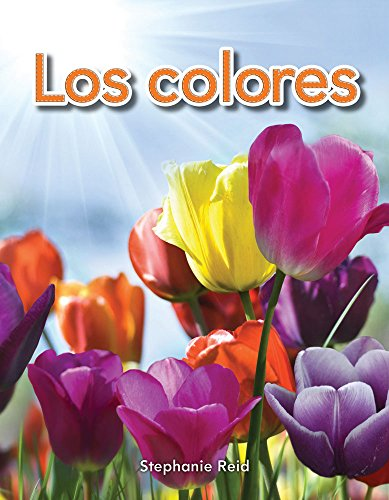 Los Colores (Colors) (Spanish Version) (Los Colores (Colors)) (Literacy, Language, and Learning)