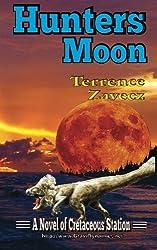 Hunter's Moon: Book II of Cretaceous Station: Volume 2