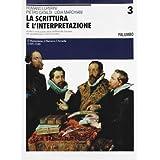 La scrittura e l'interpretazione. Antologia della letteratura italiana. Ediz. blu. Per le Scuole superiori. Con CD-ROM: 3