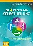 Die 4 Kräfte der Selbstheilung (Amazon.de)