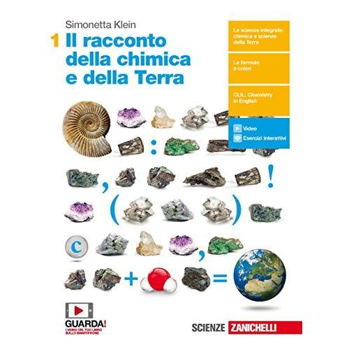 Il Racconto Della Chimica E Della Terra. Per Il Primo Biennio Delle Scuole Superiori. Con Contenuto Digitale (Fornito Elettronicamente)