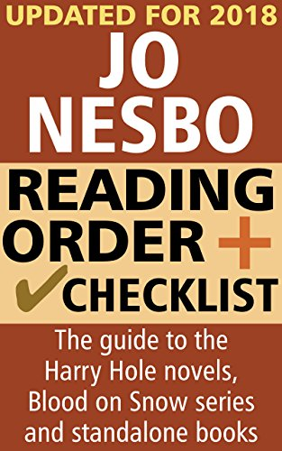 Jo Nesbo Reading Order and Checklist: The guide to the Harry Hole novels, Blood on Snow series and standalone novels