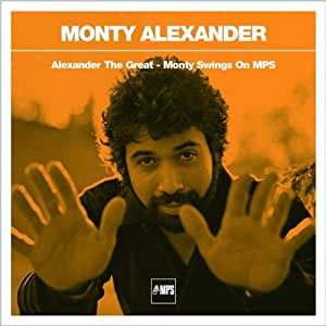 Alexander The Great - Monty Swings On Mps