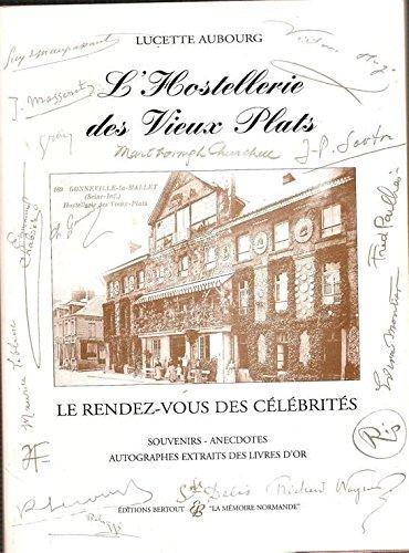 L'Hostellerie des Vieux Plats par Lucette Aubourg