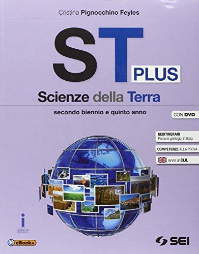 St plus. Scienze della terra. Per le Scuole superiori. Con DVD-ROM. Con e-book. Con espansione online