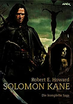 SOLOMON KANE - DIE KOMPLETTE SAGA