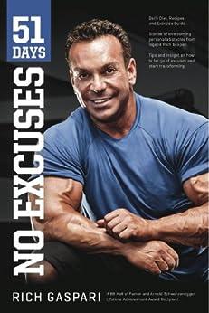 51 Days: No Excuses by [Gaspari, Rich]