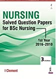 #9: Nursing Solved Question Papers For Bsc Nursing 1st Year (2016-2010)