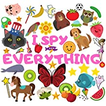 """I Spy Everything: A Fun Guessing Game for 2-5 Year Olds 