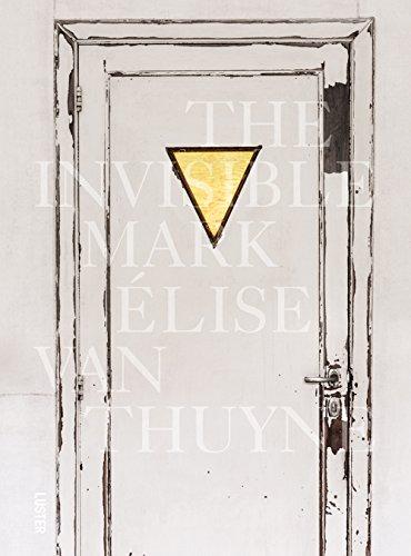 The Invisible Mark par Elise Van Thuyne