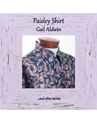 Paisley Shirt by [Aldwin, Gail]