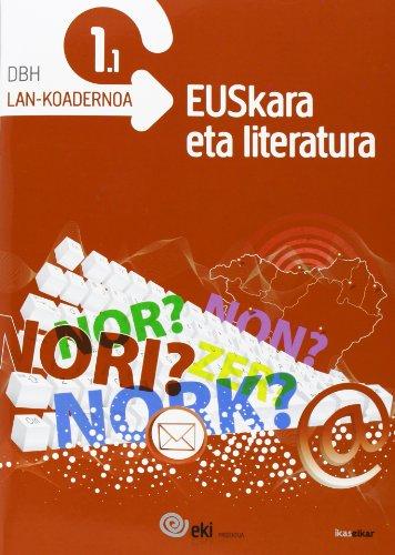 EKI DBH 1. Euskara eta Literatura 1. Lan-koadernoa 1.1 (EKI 1) - 9788415586128 por Batzuen artean