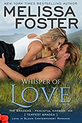 Whisper of Love: Tempest Braden (Love in Bloom: The Bradens at Peaceful Harbor Book 5)