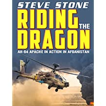 Riding the Dragon: AH-64 Apache in Action in Afghanistan