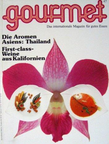 gourmet-47-die-aromen-asiens-thailand-first-class-weine-aus-kalifornien