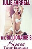 Image de The Billionaire's Kisses: Billionaire Obsession (Tycoon Billionaires Book 1) (English Edit