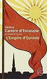 L'Empire d'Eurasie - Une histoire de l'Empire russe de 1552 à nos jours