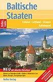 Nelles Guide Baltische Staaten (Reiseführer) - Estland, Lettland, Litauen, Kaliningrad -