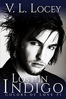 Lost in Indigo (Colors of Love  Book 1) by [Locey, V. L. ]