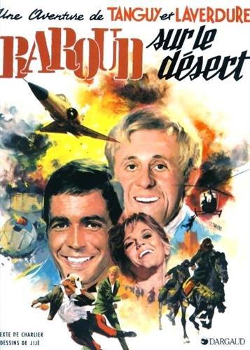 Tanguy et Laverdure, tome 14 : Baroud sur le désert