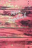 Mein Tagebuch: Tagebuch Notizbuch Liniert mit Linien (6x9) A5 modisches Tagebuch 200 Seiten