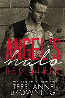 Angel's Halo: Reclaimed (Angel's Halo MC Book 4) by [Browning, TerrI Anne]