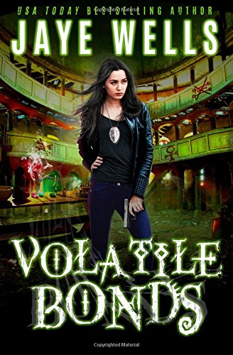 Volatile Bonds: Volume 4 (Prospero's War)