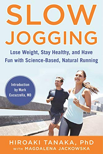 Slow Jogging: Lose Weight, Stay Healthy, and Have Fun with Science-Based, Natural Running (English Edition) (Runner Couch)