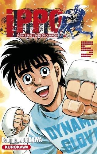 Ippo - saison 5, Dans l'ombre du champion - tome 05 (5) par George MORIKAWA