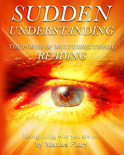 Multi-richtung (Sudden Understanding-Recognizing Who You Are Not: The Power of Multi Directional Reading (English Edition))