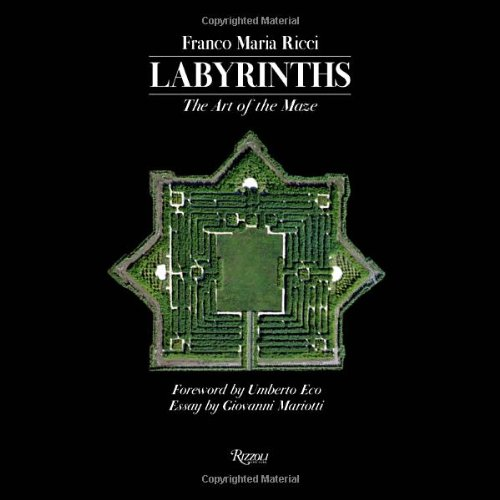 Labyrinths: The Art of the Maze