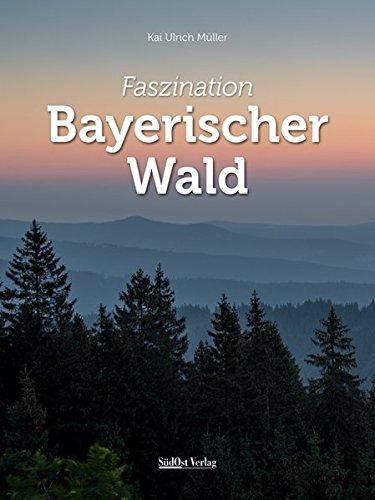 Faszination Bayerischer Wald