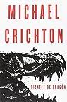 Dientes de dragón par Crichton