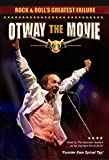 Rock And Rolls Greatest Failure: Otway The Movie [DVD]